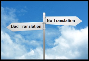 Bad Translation can be Bad for Business
